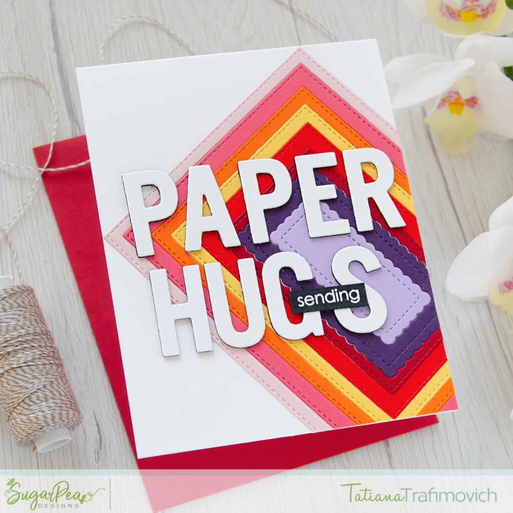 Sending Paper Hugs #handmade card by Tatiana Trafimovich #tatianacraftandart - Block Alphabet Die Set by SugarCut by SugarPea Designs #sugarpeadesigns