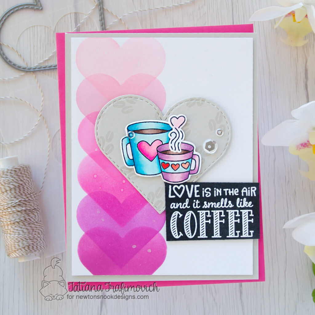 Love Is In The Air And It Smells Like Coffee #handmade card by Tatiana Trafimovich #tatianacraftandart - Love Cafe stamp set by Newton's Nook Designs #newtonsnook