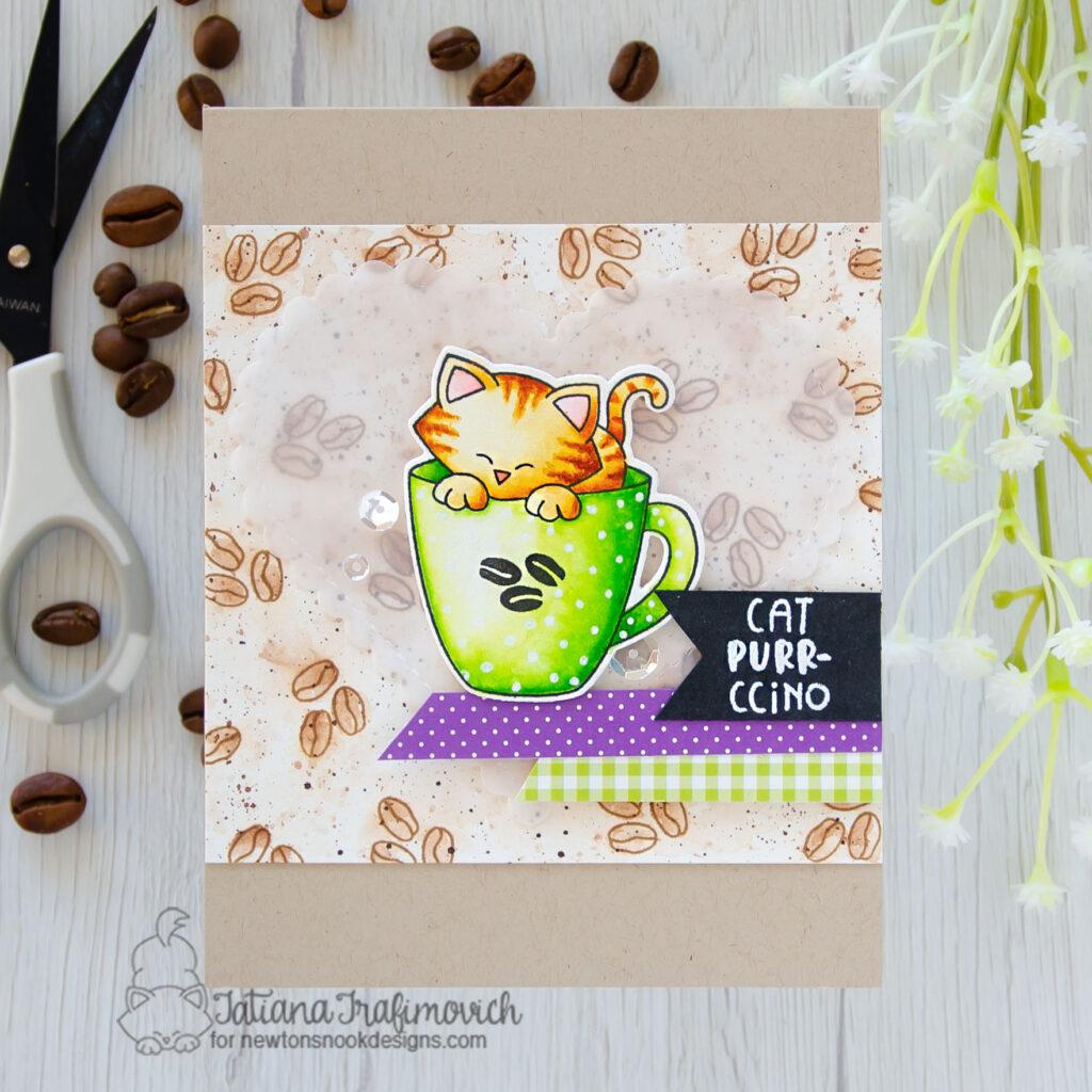 Cat Purr-ccino #handmade card by Tatiana Trafimovich #tatianacraftandart - Newton's Mug stamp set by Newton's Nook Designs #newtonsnook