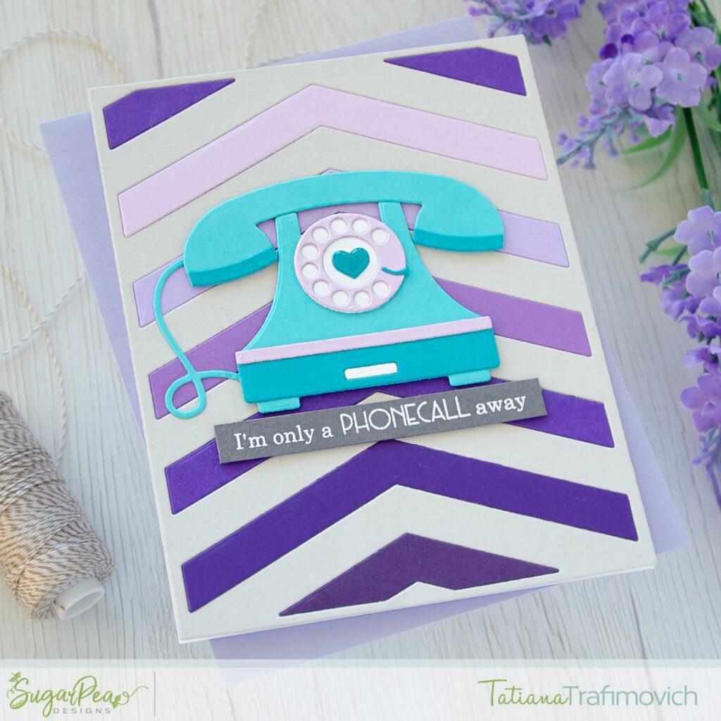 I'm Only A Phonecall Away #handmade card by Tatiana Trafimovich #tatianacraftandart - Vintage Telephone SugarCut by SugarPea Designs #sugarpeadesigns