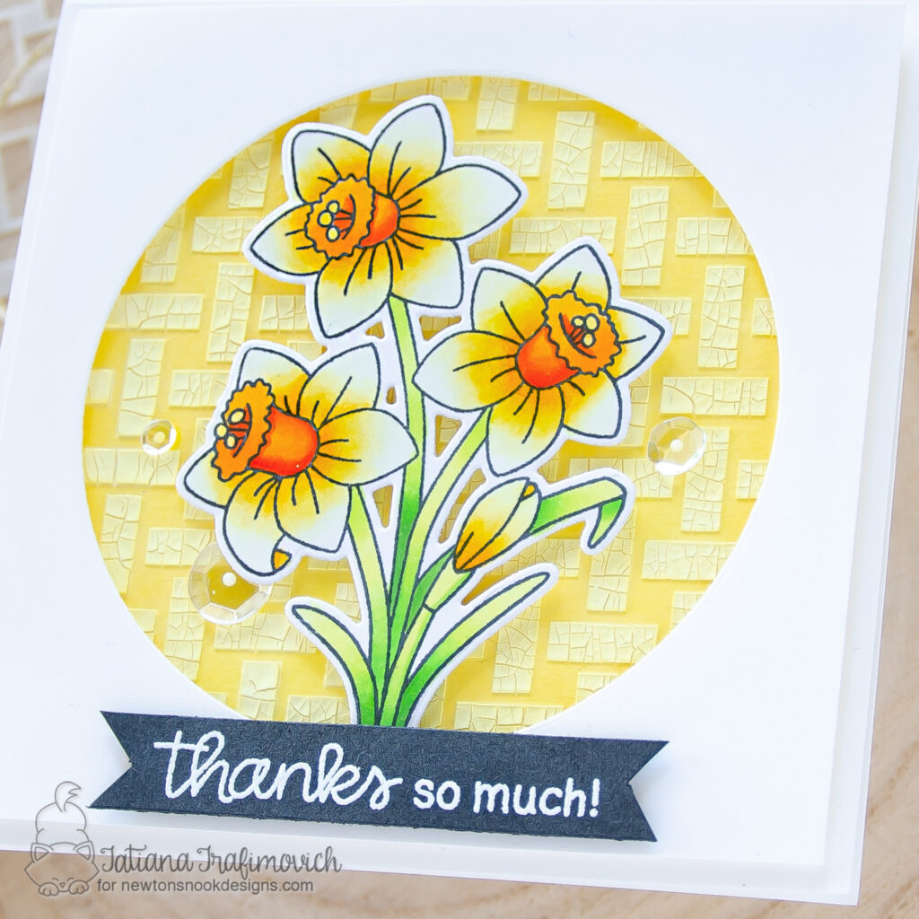 Thanks So Much! #handmade card by Tatiana Trafimovich #tatianacraftandart - Daffodils stamp set by Newton's Nook Designs #newtonsnook