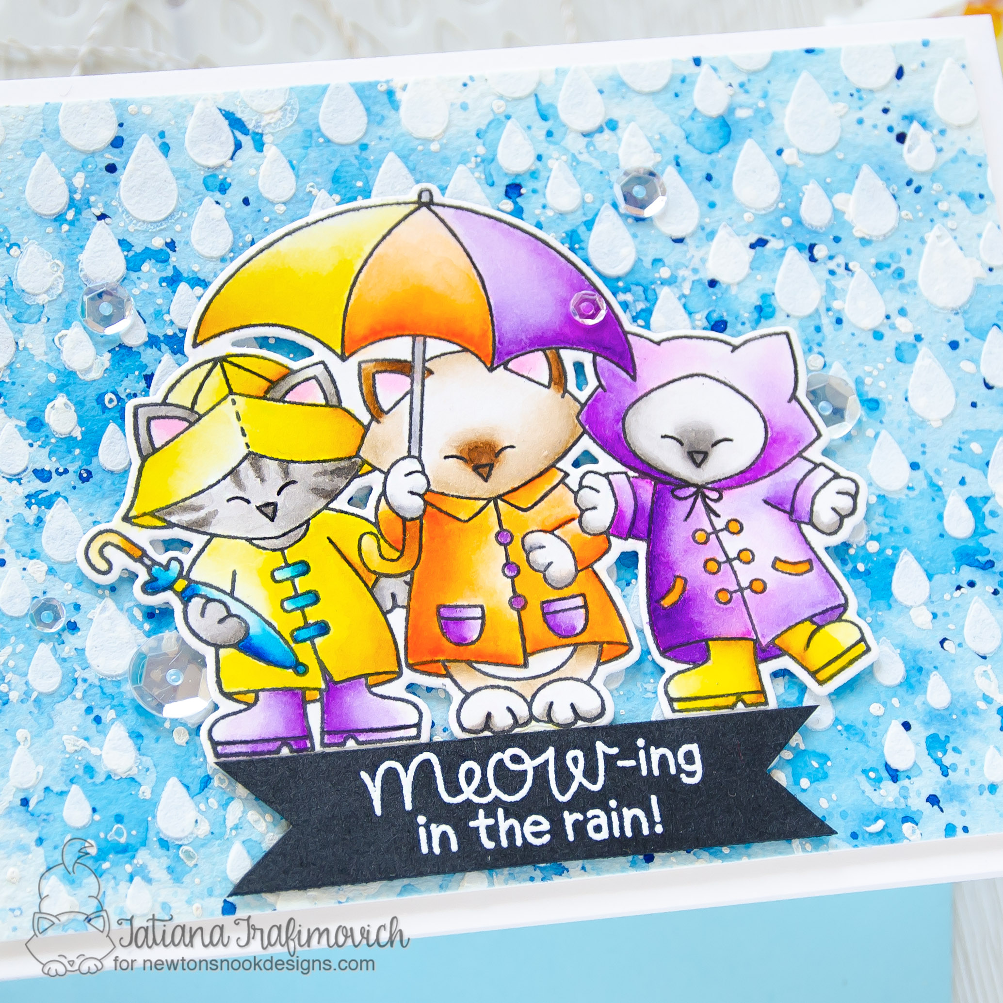 MEOW-ing In The Rain! #handmade card by Tatiana Trafimovich #tatianacraftandart - Newton's Rainy Day Trio stamp set by Newton's Nook Designs #newtonsnook