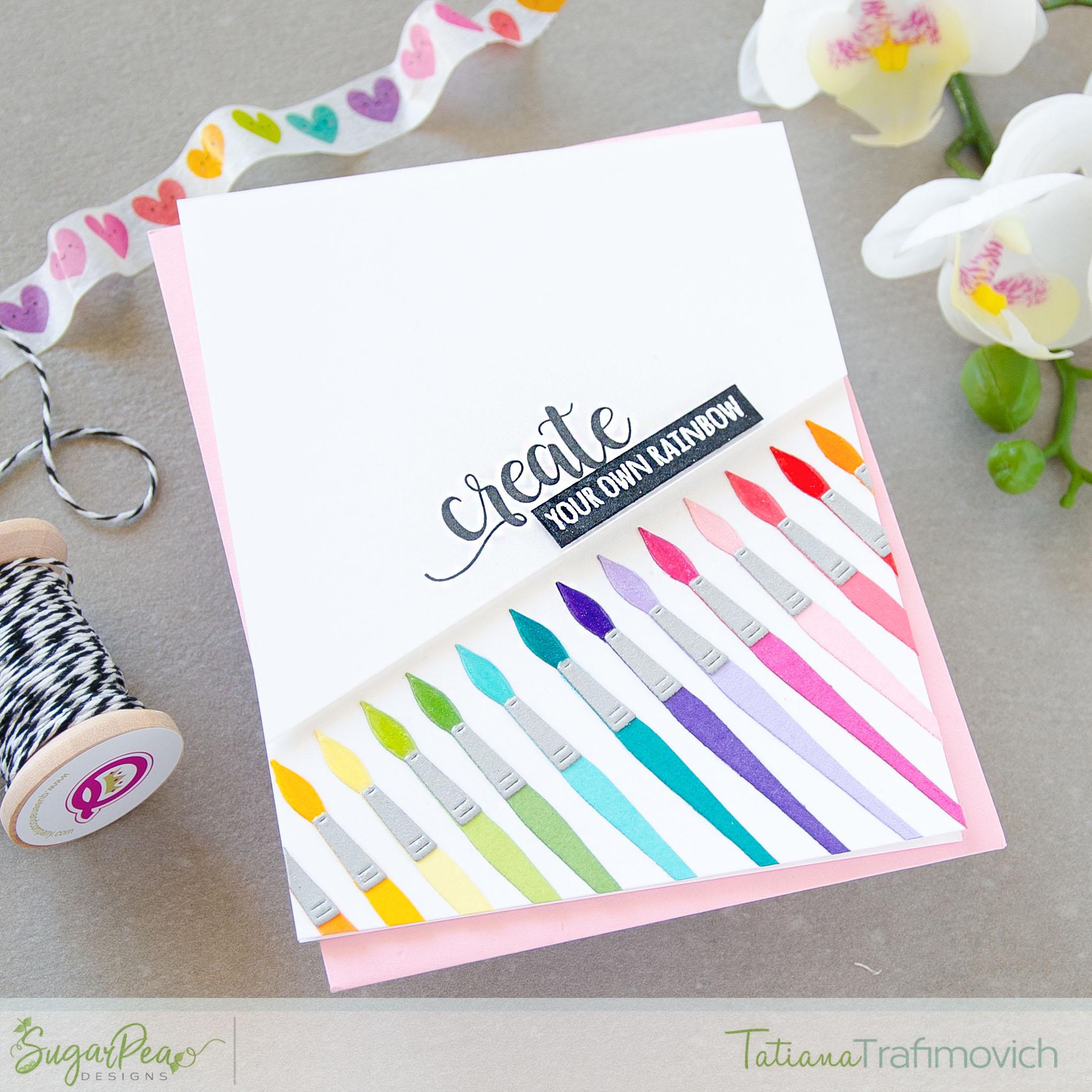 Create Your Own Rainbow #handmade card by Tatiana Trafimovich #tatianacraftandart - Paint Palette Die by SugarPea Designs #sugarpeadesigns
