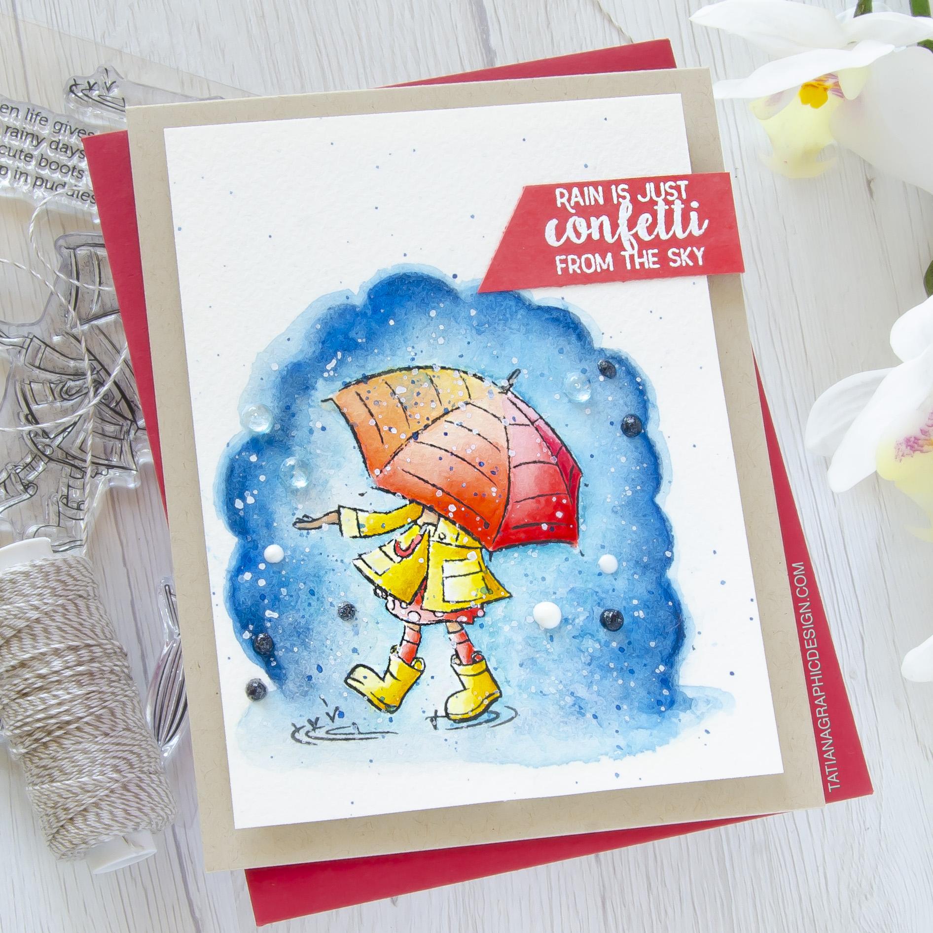 Rain Is Just Confetti From The Sky #handmade card by Tatiana Trafimovich #tatianacraftandart - Cute Boots stamp set by Spellbinders #spellbinders