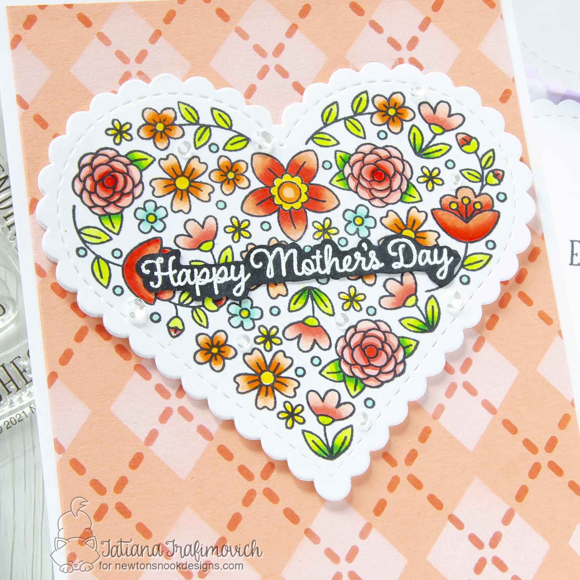 Happy Mother's Day #handmade card by Tatiana Trafimovich #tatianacraftandart - Heartfelt Blooms stamp set by Newton's Nook Designs #newtonsnook