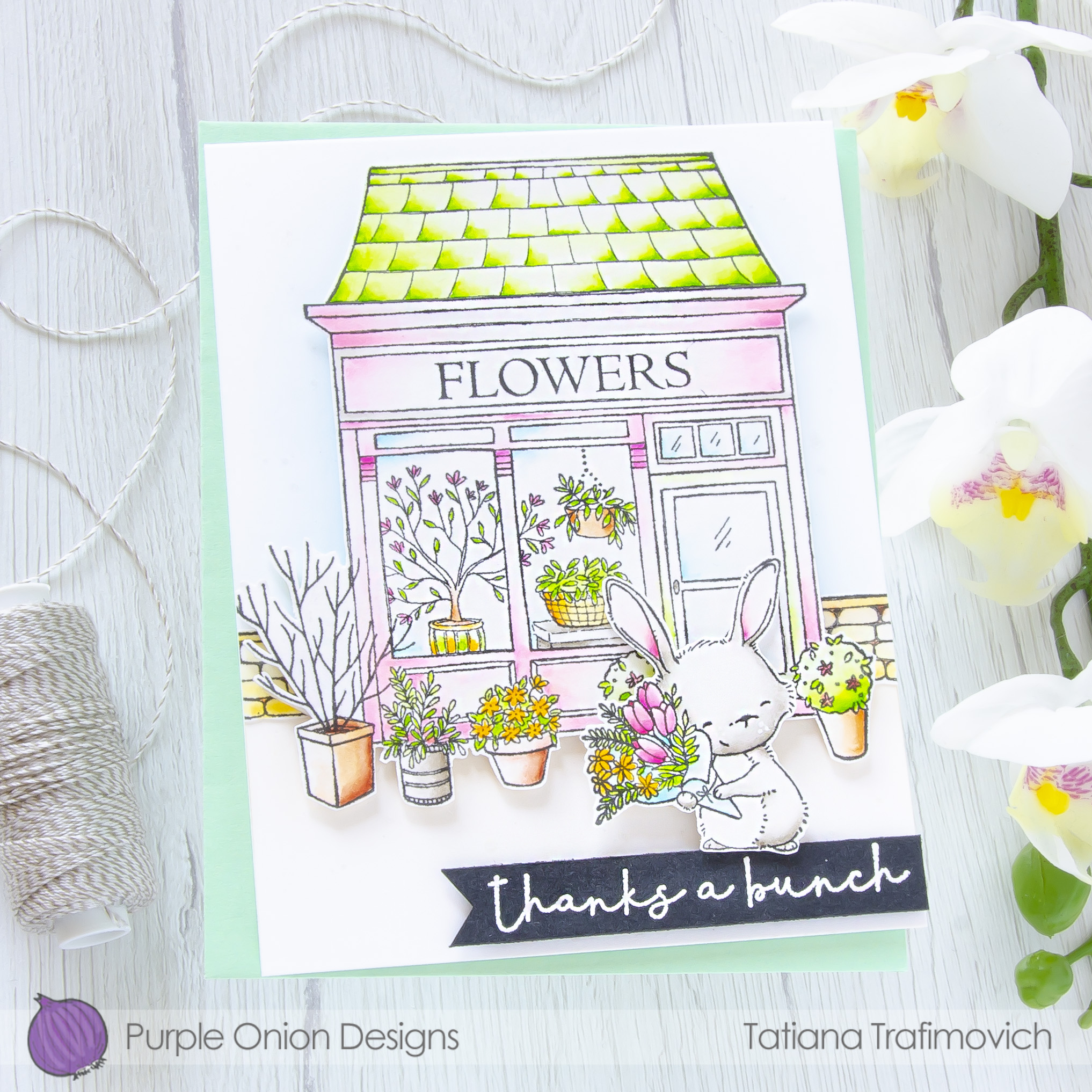 Thanks A Bunch #handmade card by Tatiana Trafimovich #tatianacraftandart - stamps by Purple Onion Designs