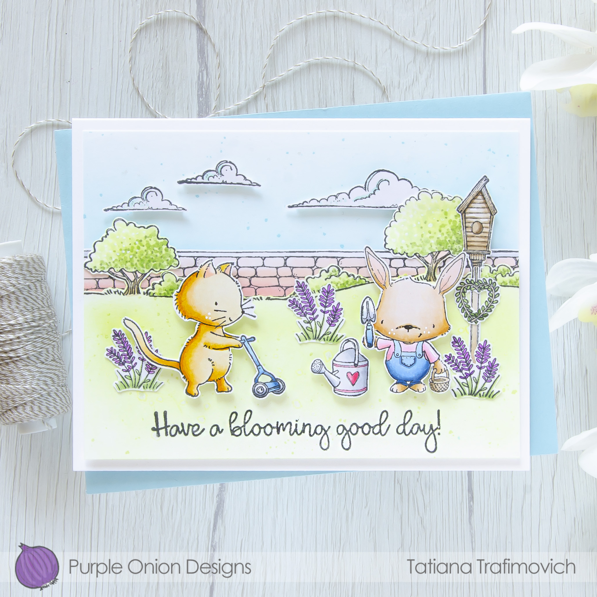 Have A Blooming Good Day! #handmade card by Tatiana Trafimovich #tatianacraftandart - stamps by Purple Onion Designs