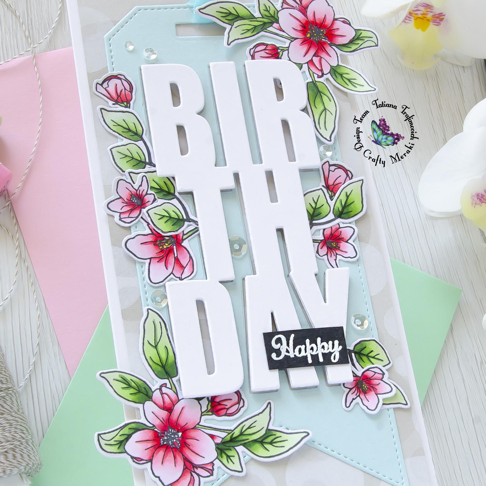 Happy Birthday #handmade card by Tatiana Trafimovich #tatianacraftandart - You Inspire Me stamp set by Crafty Meraki #craftymeraki