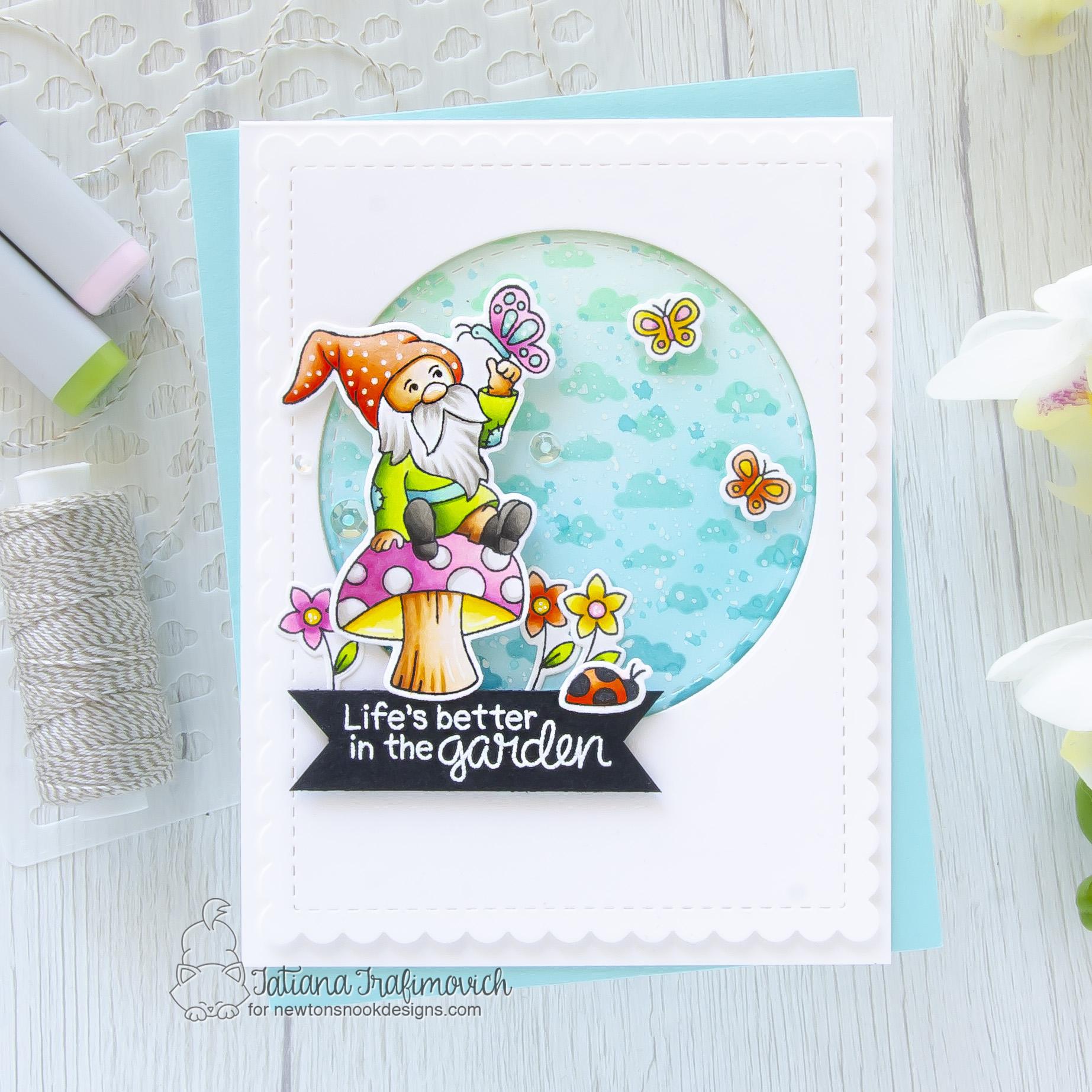 Life Is Better In The Garden #handmade card by Tatiana Trafimovich #tatianacraftandart - Gnome Garden stamp set by Newton's Nook Designs #newtonsnook
