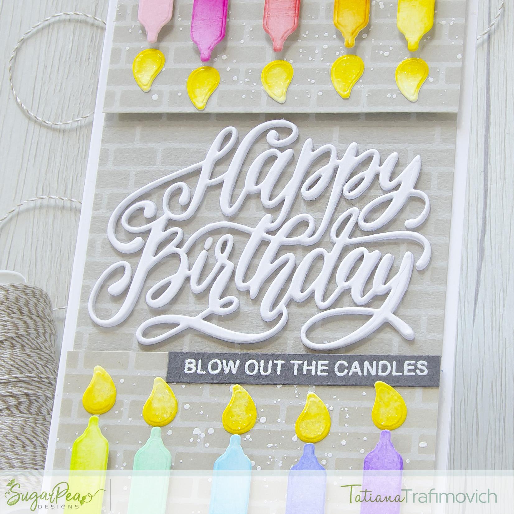 Happy Birthday #handmade card by Tatiana Trafimovich #tatianacraftandart - Happy Birthday Script Die by SugarPea Designs #sugarpeadesigns
