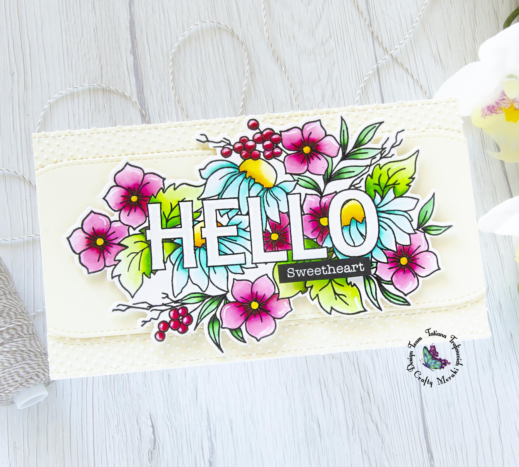 Hello Sweetheart #handmade card by Tatiana Trafimovich #tatianacraftandart - Hello Love stamp set by Crafty Meraki #craftymeraki
