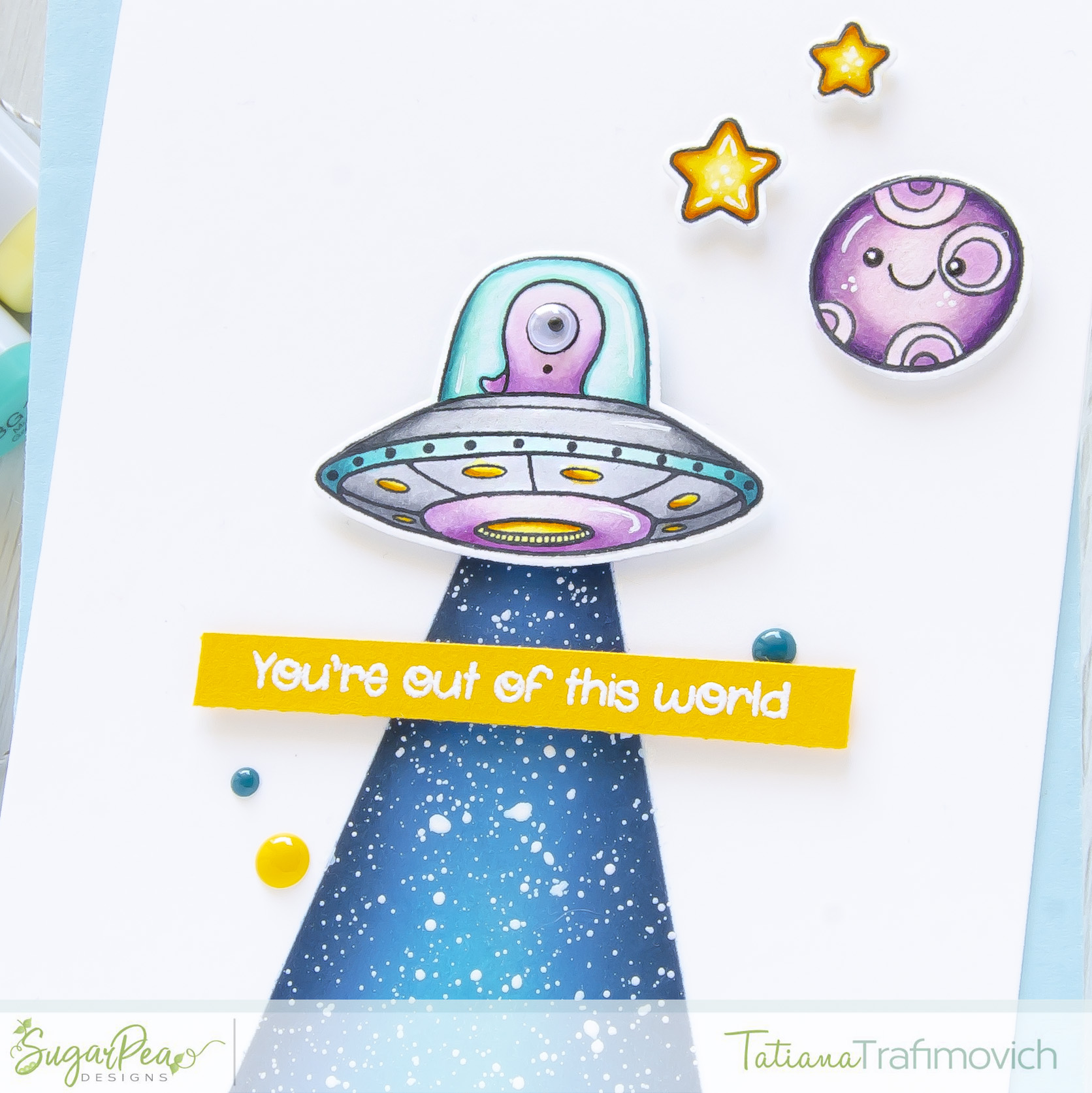 You're Out Of This World #handmade card by Tatiana Trafimovich #tatianacraftandart - Take Us To Your Cake stamp set by SugarPea Designs #sugarpeadesigns