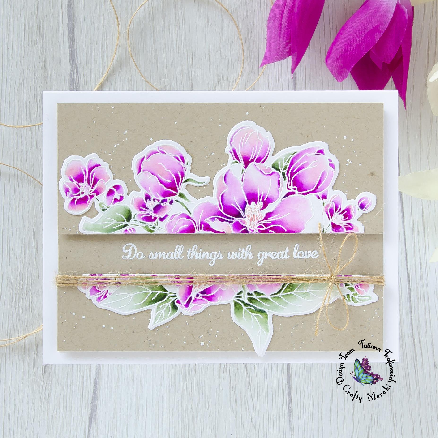 Do Small Things With Great Love #handmade card by Tatiana Trafimovich #tatianacraftandart - You Inspire Me stamp set by Crafty Meraki #craftymeraki