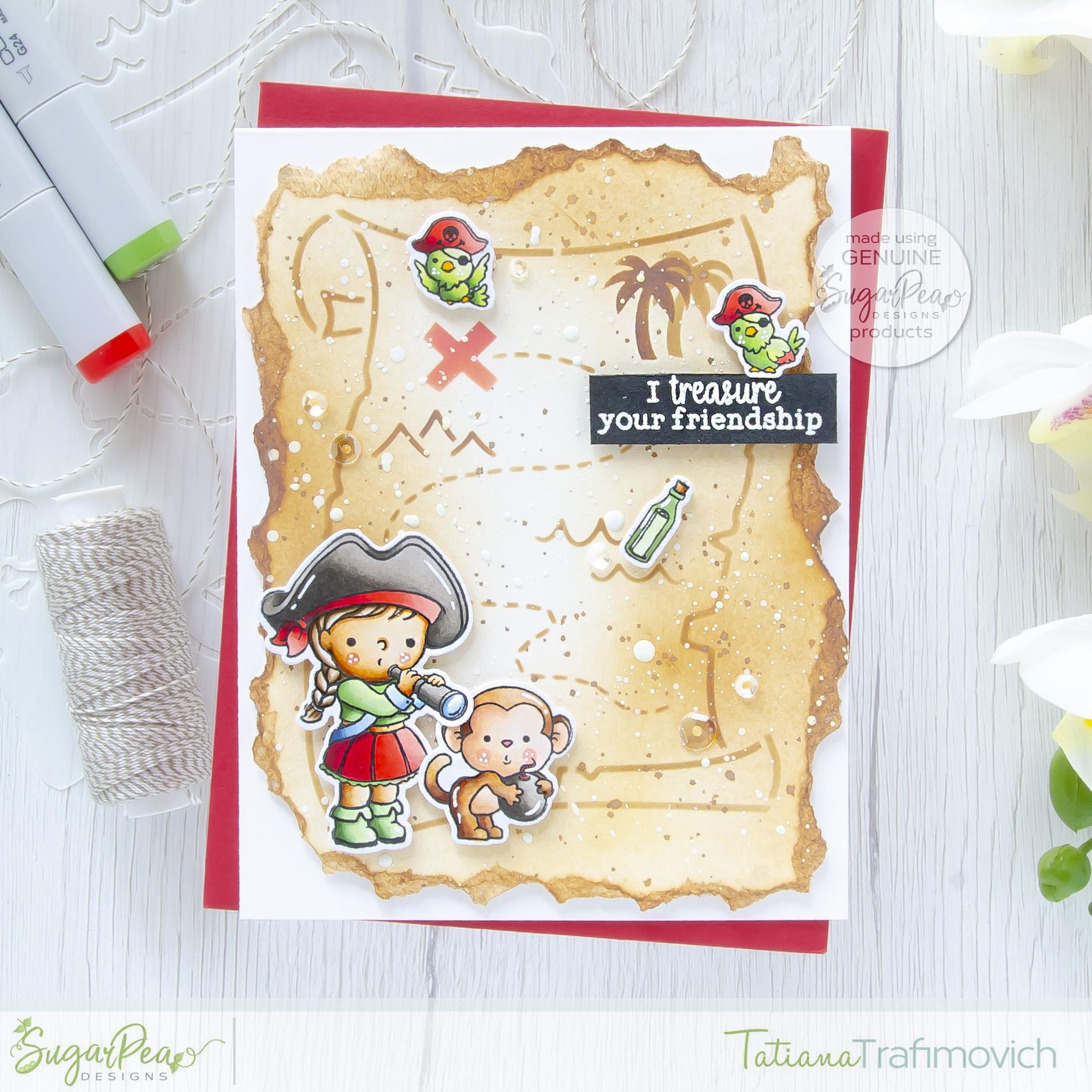 I TREASURE Your Friendship #handmade card by Tatiana Trafimovich #tatianacraftandart - Captain of My Heart stamp set by SugarPea Designs #sugarpeadesigns