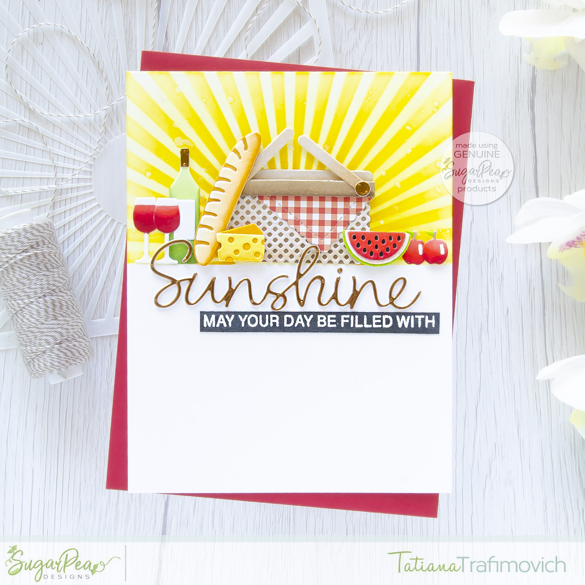 May Your Day Be Filled With Sunshine #handmade card by Tatiana Trafimovich #tatianacraftandart - Life Is A Picnic SugarCut by SugarPea Designs #sugarpeadesigns