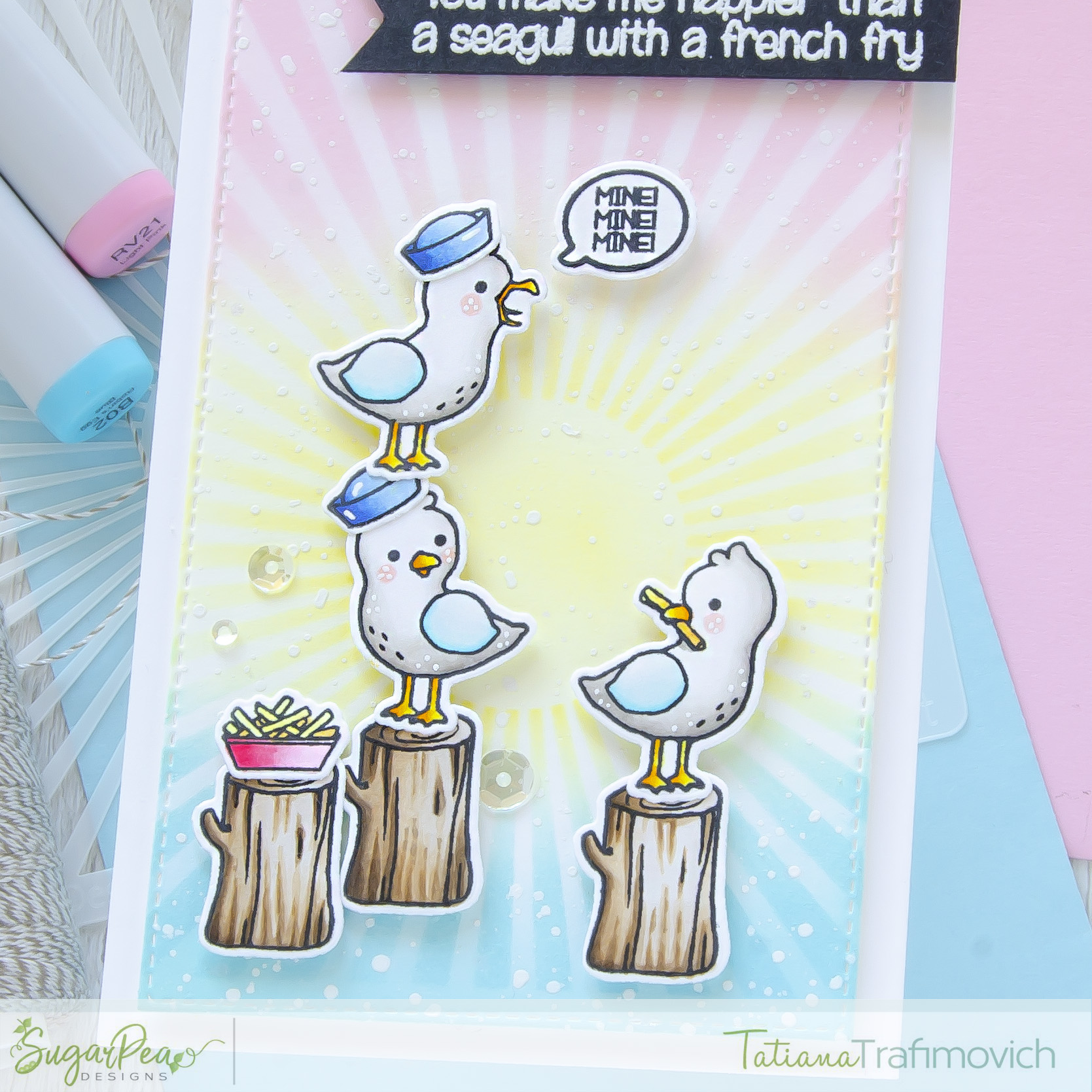 You Make Me Happier Than A Seagull With A French Fry #handmade card by Tatiana Trafimovich #tatianacraftandart - Salty Seagulls stamp set by SugarPea Designs #sugarpeadesigns