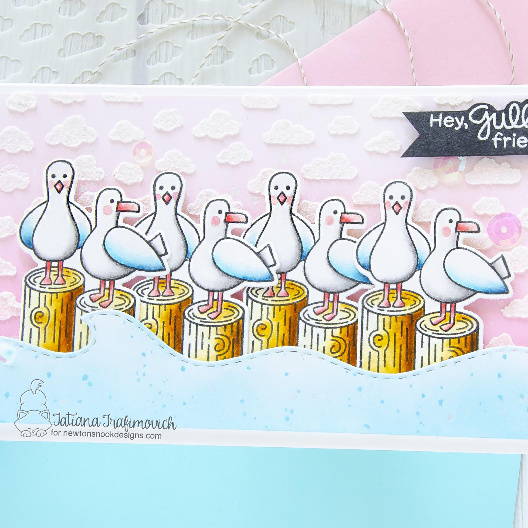 Hey, Gull Friend! #handmade card by Tatiana Trafimovich #tatianacraftandart - Gull Friends stamp set by Newton's Nook Designs #newtonsnook