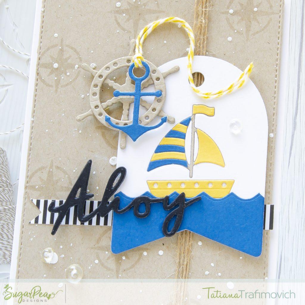Ahoy #handmade card by Tatiana Trafimovich #tatianacraftandart - Nautical Notions SugarCut by SugarPea Designs #sugarpeadesigns
