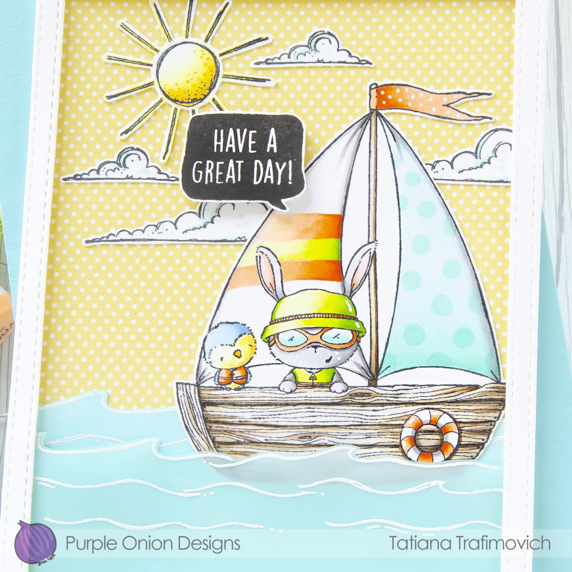Have A Great Day! #handmade card by Tatiana Trafimovich #tatianacraftandart - stamps by Purple Onion Designs
