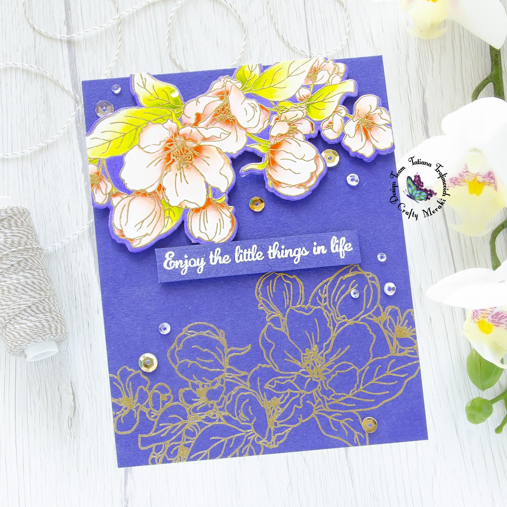Enjoy The Little Things In Life #handmade card by Tatiana Trafimovich #tatianacraftandart - You Inspire Me stamp set by Crafty Meraki #craftymeraki