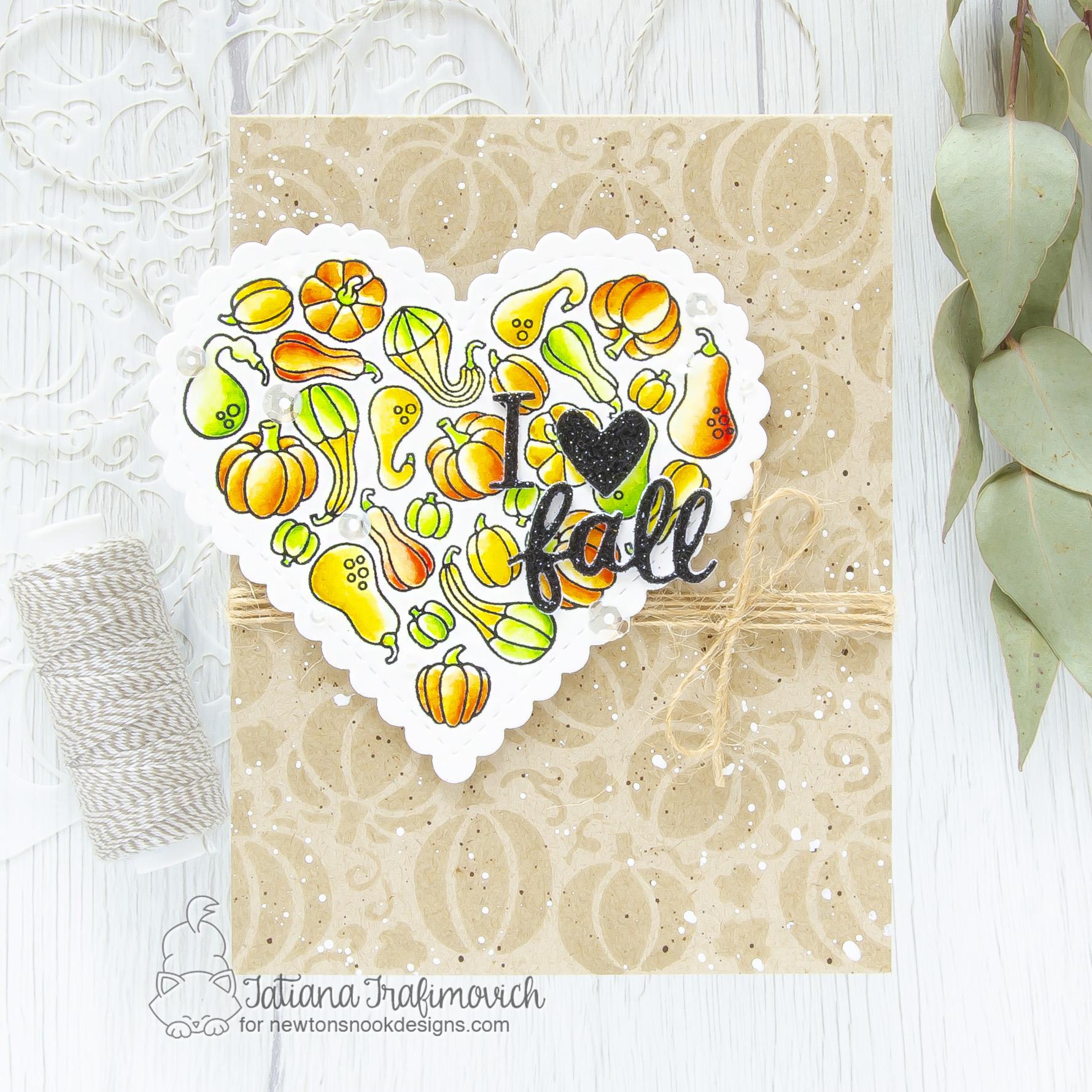 I Love Fall #handmade card by Tatiana Trafimovich #tatianacraftandart - Heartfelt Gourds stamp set by Newton's Nook Designs #newtonsnook