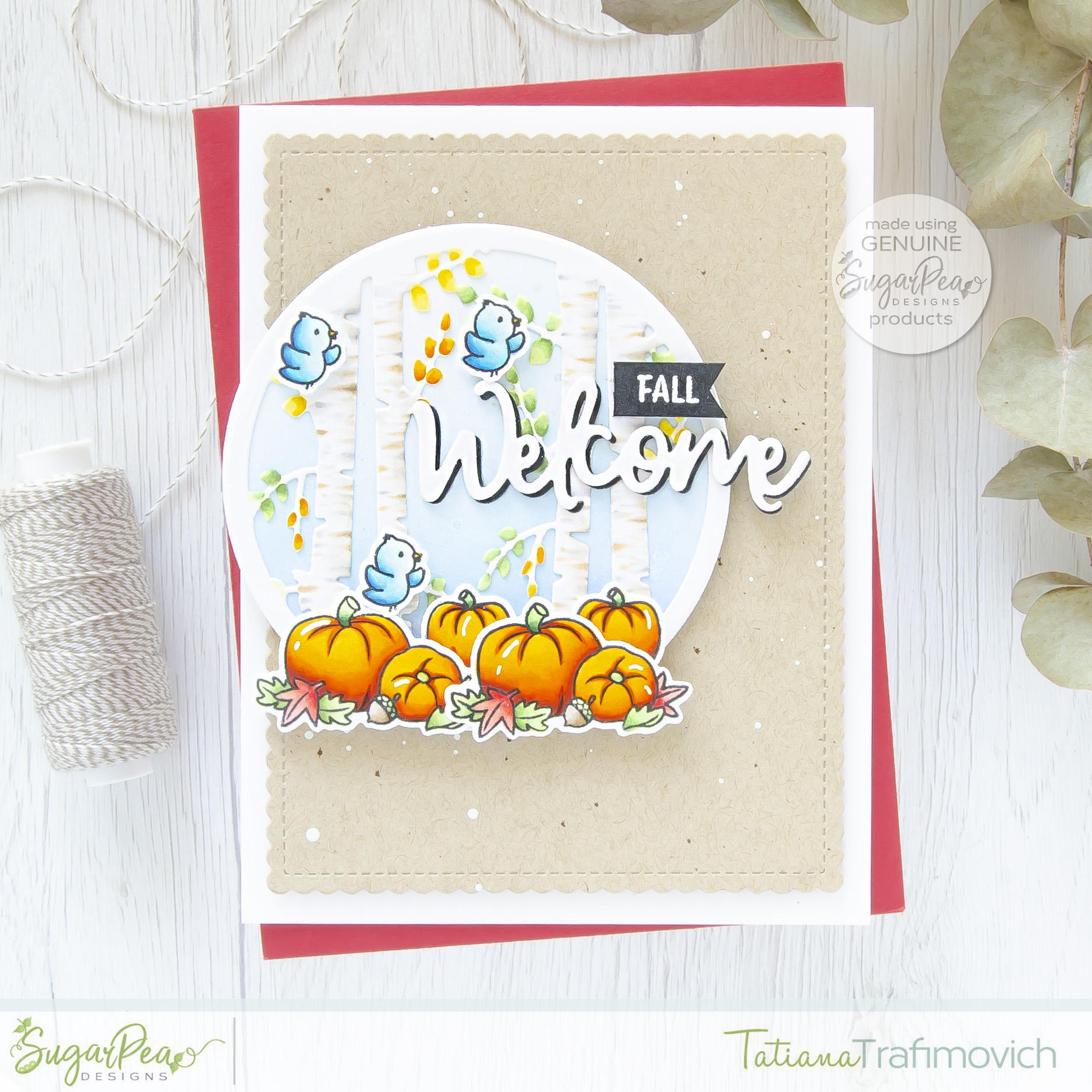 Welcome Fall #handmade card by Tatiana Trafimovich #tatianacraftandart - Birch Forest SugarCut by SugarPea Designs #sugarpeadesigns