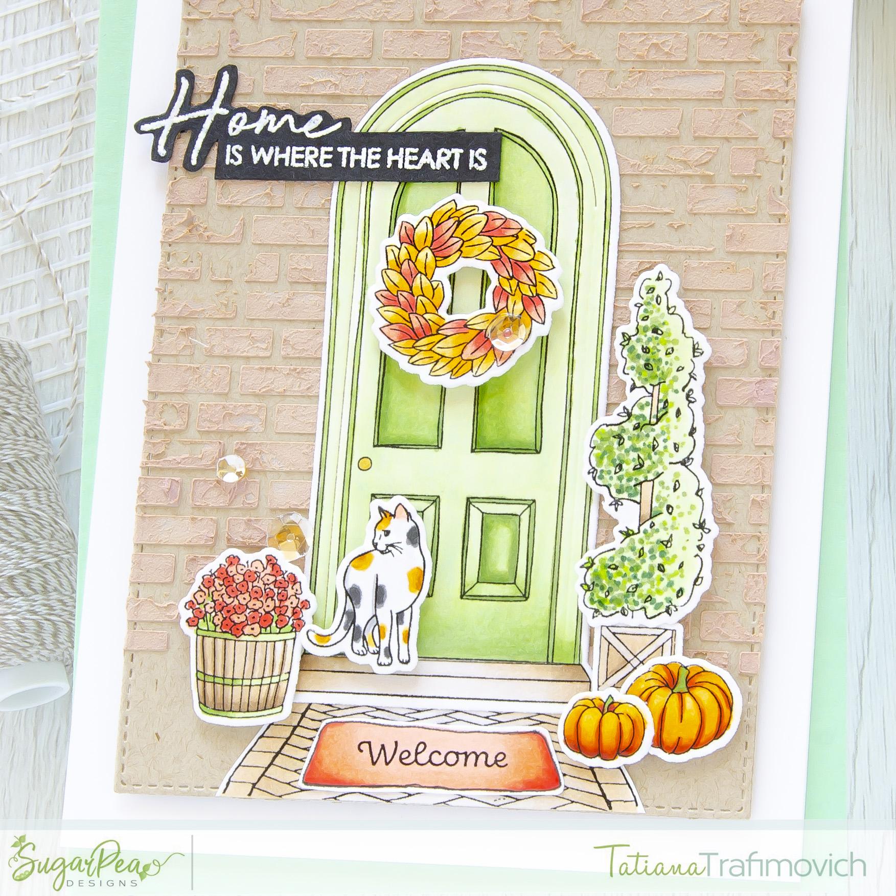 Home Is Where The Heart Is #handmade card by Tatiana Trafimovich #tatianacraftandart - Always Welcome stamp set by SugarPea Designs #sugarpeadesigns