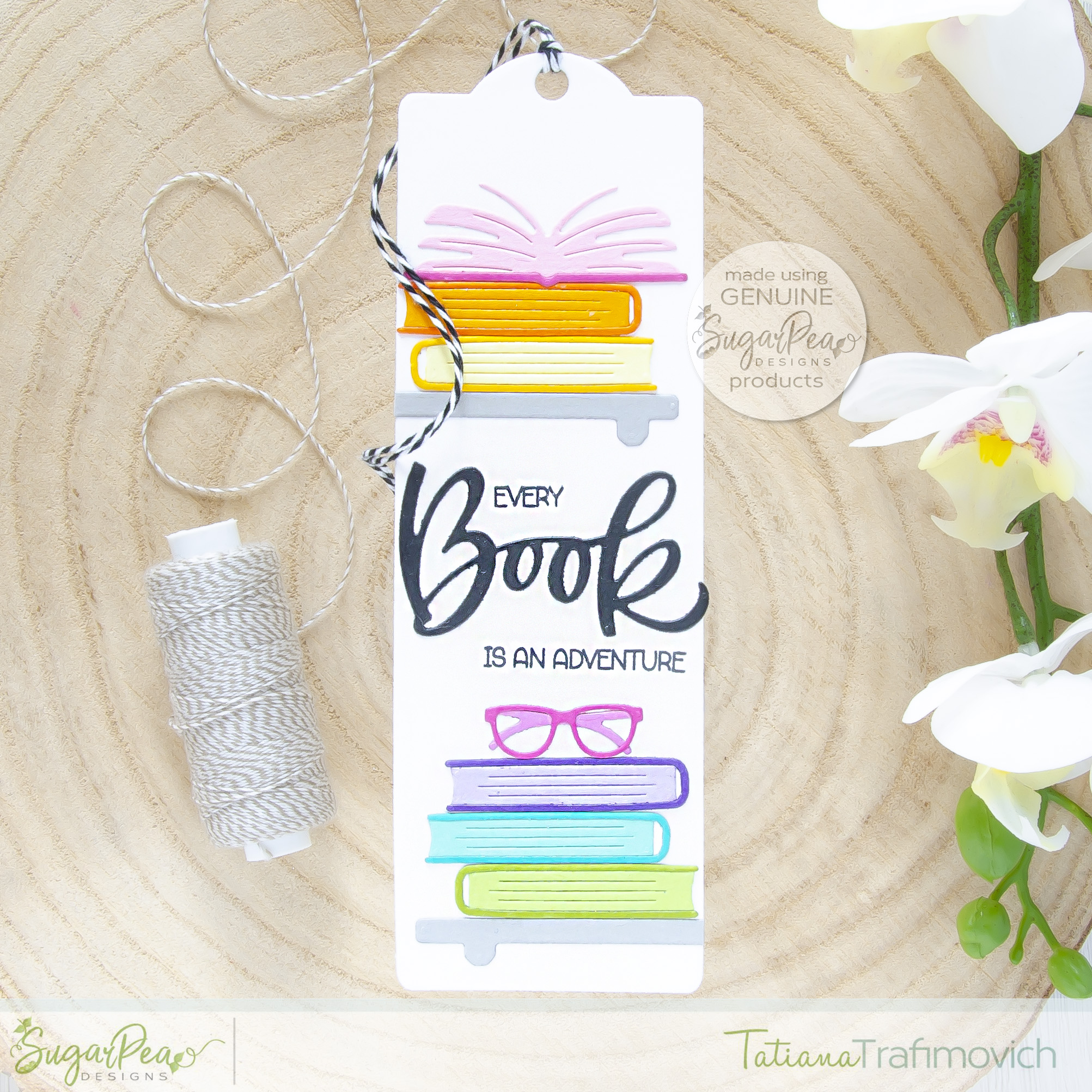 Every Book Is An Adventure #handmade bookmark by Tatiana Trafimovich #tatianacraftandart - Basic Bookmark SugarCut by SugarPea Designs #sugarpeadesigns