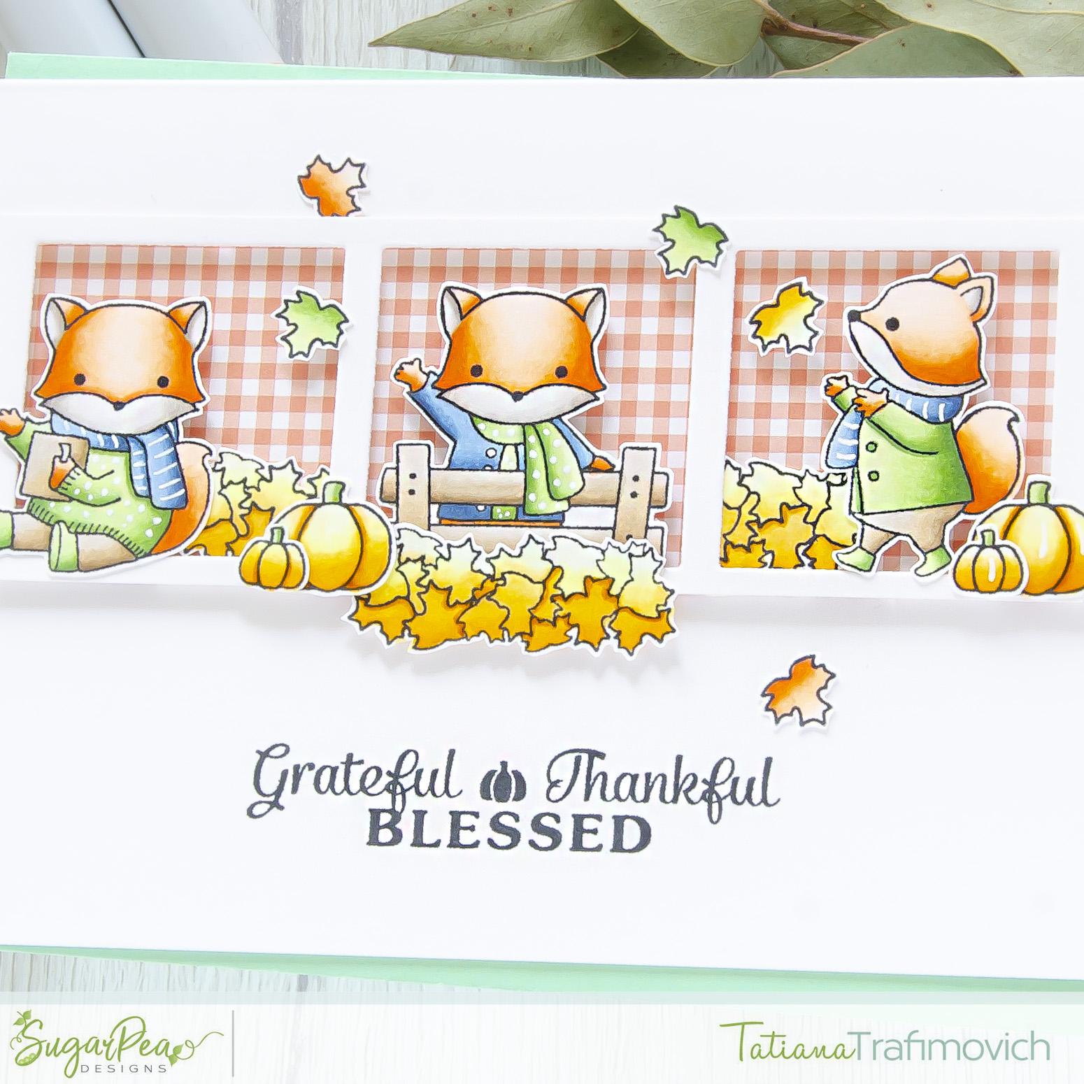 Grateful Thankful Blessed #handmade card by Tatiana Trafimovich #tatianacraftandart - Fall Fox stamp set by SugarPea Designs #sugarpeadesigns
