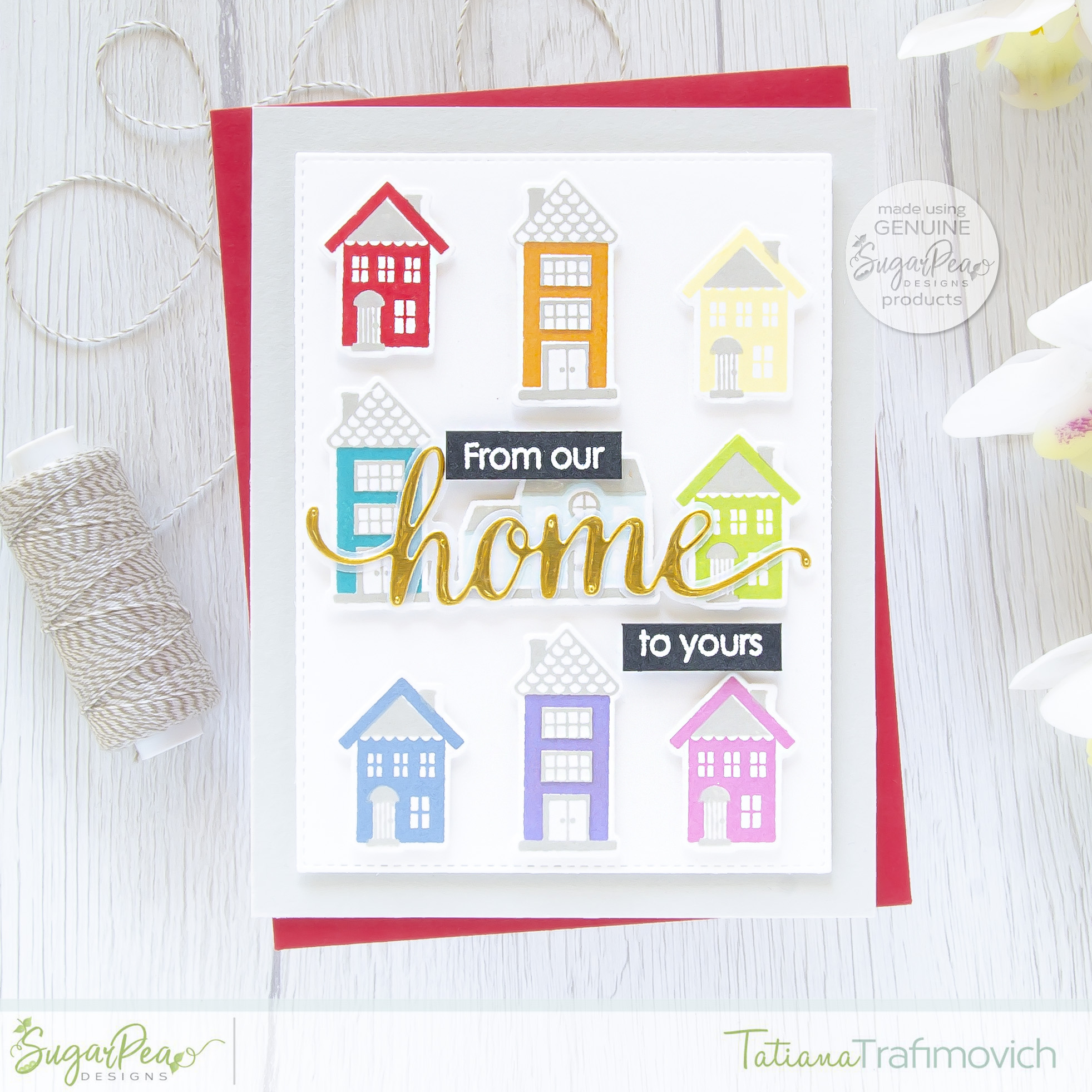 From Our Home To Yours #handmade card by Tatiana Trafimovich #tatianacraftandart - Little Village stamp set by SugarPea Designs #sugarpeadesigns