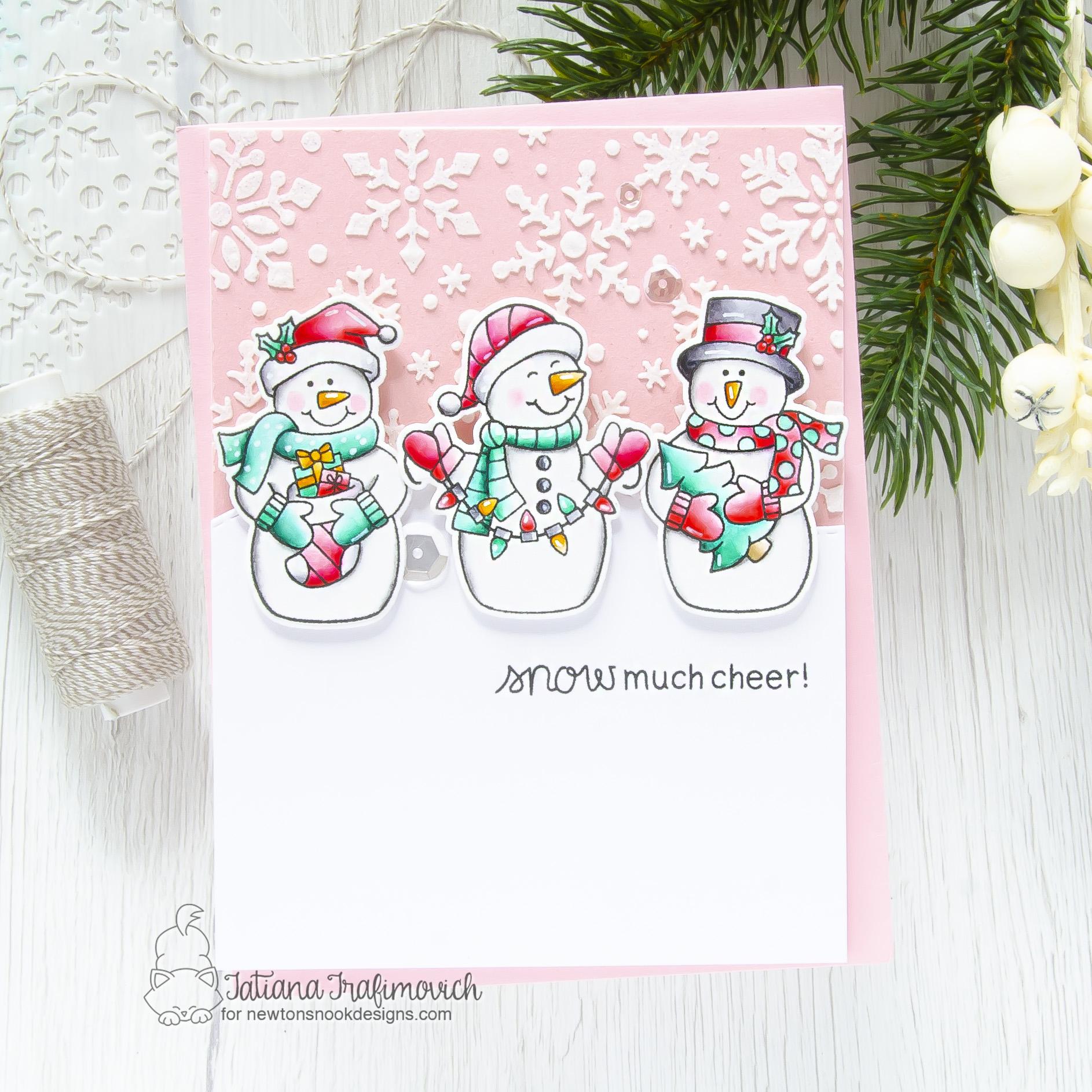 Snow Much Cheer #handmade card by Tatiana Trafimovich #tatianacraftandart - Snow Much Cheer stamp set by Newton's Nook Designs #newtonsnook
